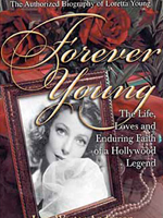 The Authorized Biography of Loretta Young